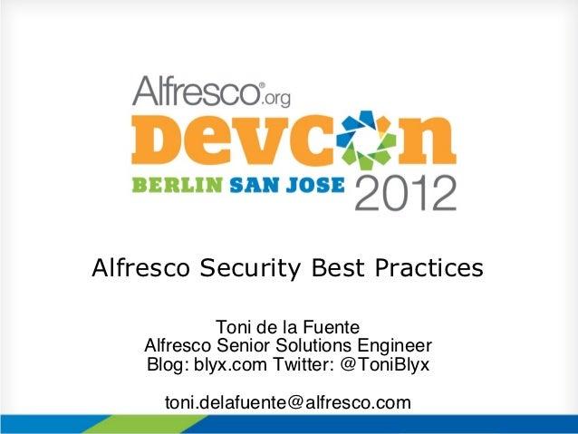 Alfresco Security Best Practices 2012