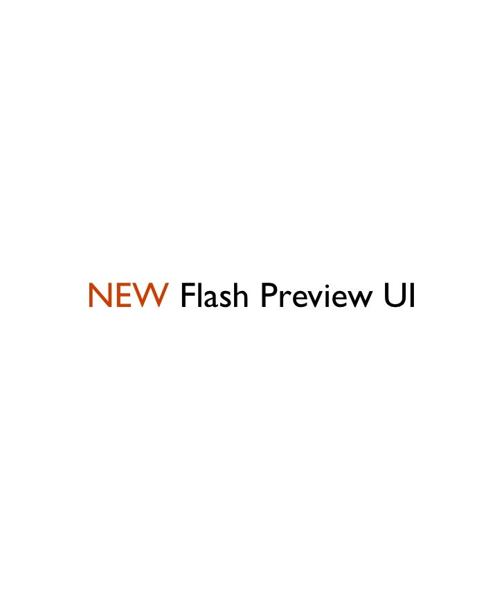NEW Flash Preview UI