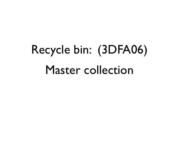 Recycle bin: (3DFA06)   Master collection