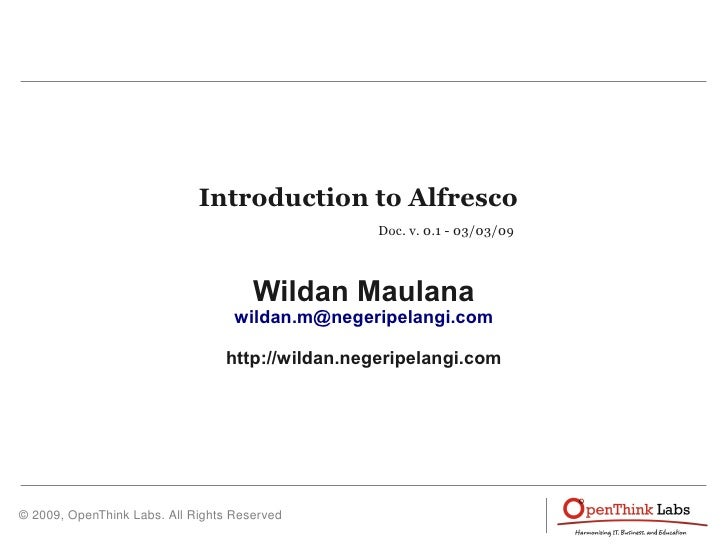Introduction to Alfresco                                                   Doc. v. 0.1 - 03/03/09                         ...