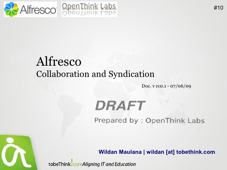 #10     Alfresco Collaboration and Syndication                               Doc. v rc0.1 - 07/06/09                    Wi...