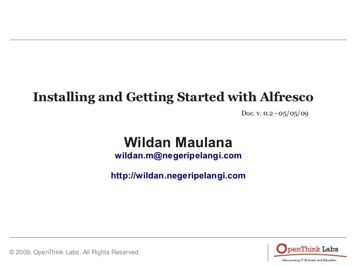 Installing and Getting Started with Alfresco                                                               Doc. v. 0.2 - 0...