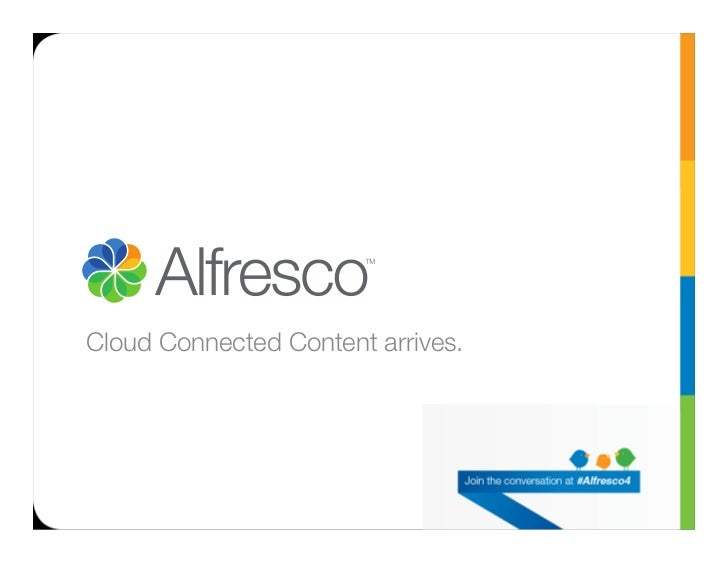 Alfresco 4 launch keynote   (Rome)