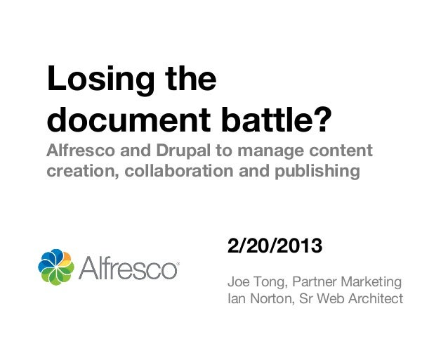Losing the Document Battle? Alfresco, Drupal Combine for Solution
