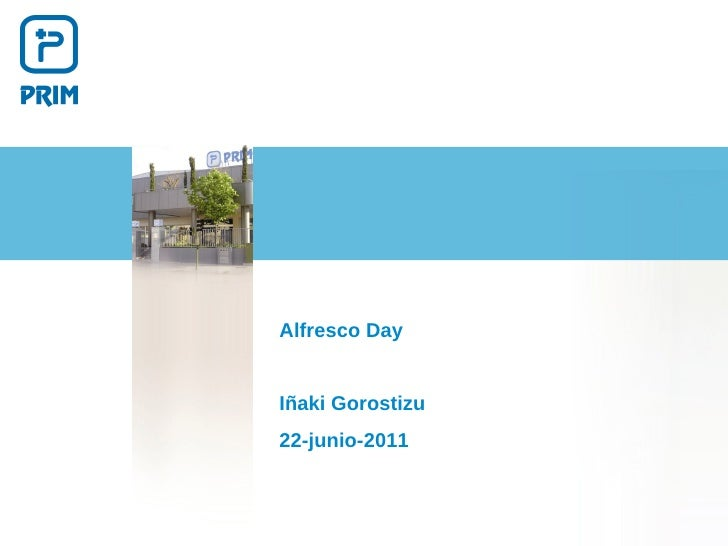 Alfresco DayIñaki Gorostizu22-junio-2011