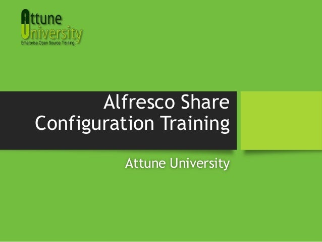 Alfresco Share Configuration Training