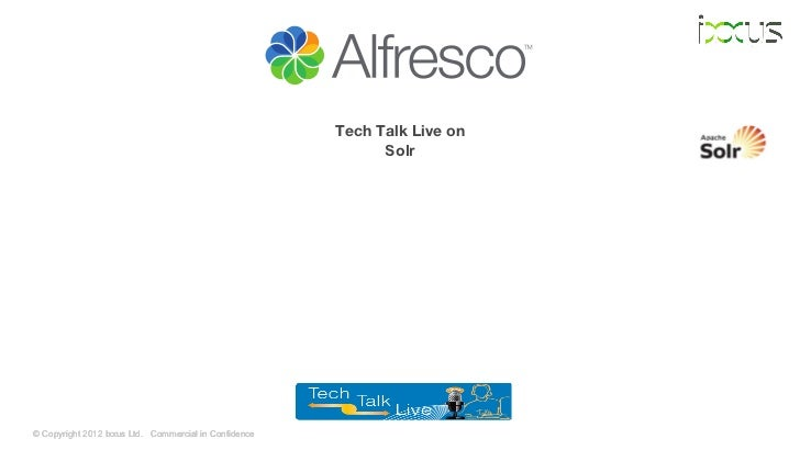 Alfresco tech talk live on solr august 2012