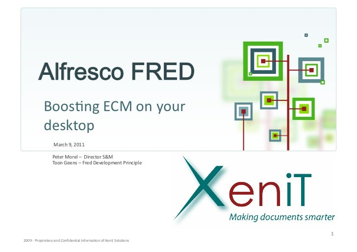 Alfresco xenit webinar fred boosting your desktop - 9 march 2011