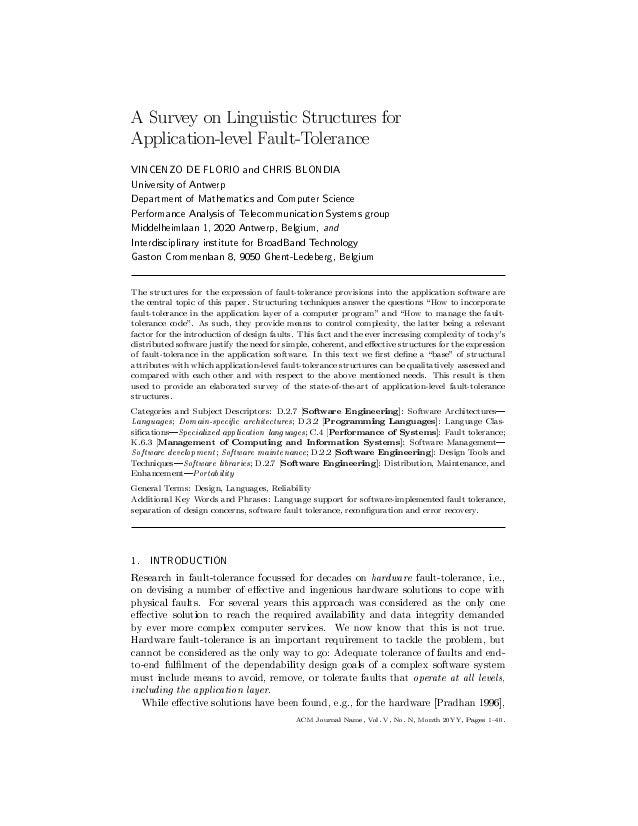 A Survey on Linguistic Structures for Application-level Fault-Tolerance  VINCENZO DE FLORIO and CHRIS BLONDIA University o...