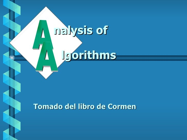 Tomado del libro de Cormen A A nalysis of lgorithms