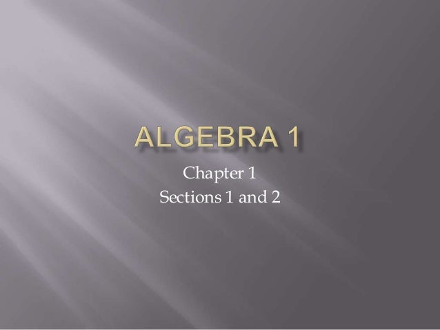 Alg1 sections 1.1-1.2