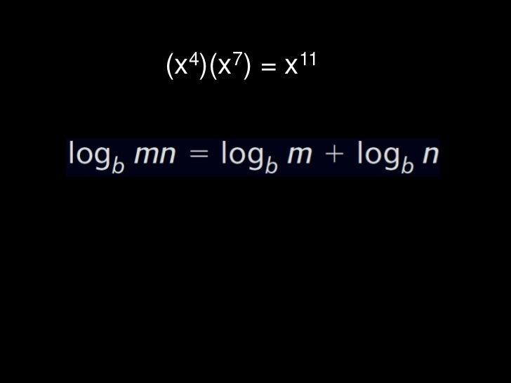 (x4)(x7) = x11