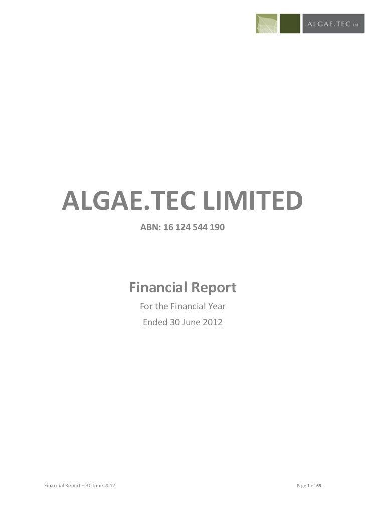 ALGAE.TEC LIMITED                                   ABN: 16 124 544 190                                  Financial Report ...