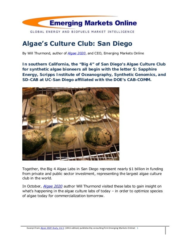 Algae's Culture Club: San DiegoBy Will Thurmond, author of Algae 2020, and CEO, Emerging Markets OnlineIn southern Califor...