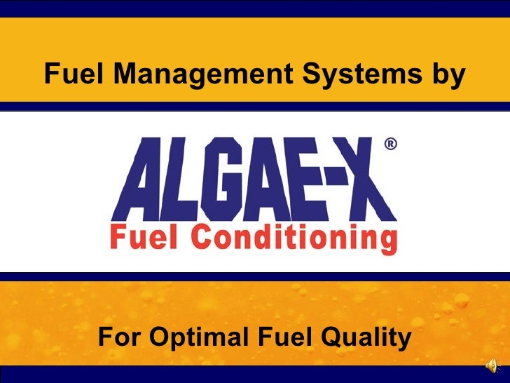 For Optimal Fuel Quality Fuel Management Systems by