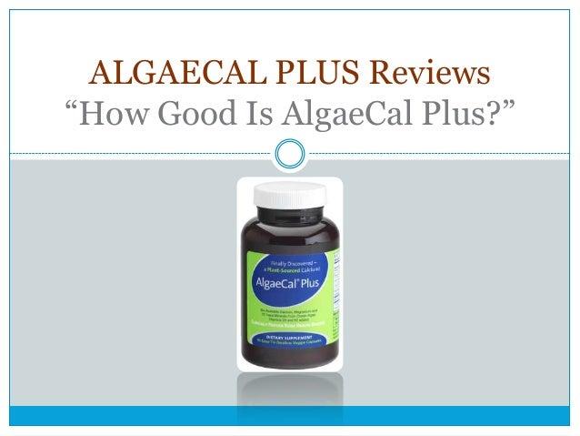 "ALGAECAL PLUS Reviews""How Good Is AlgaeCal Plus?"""