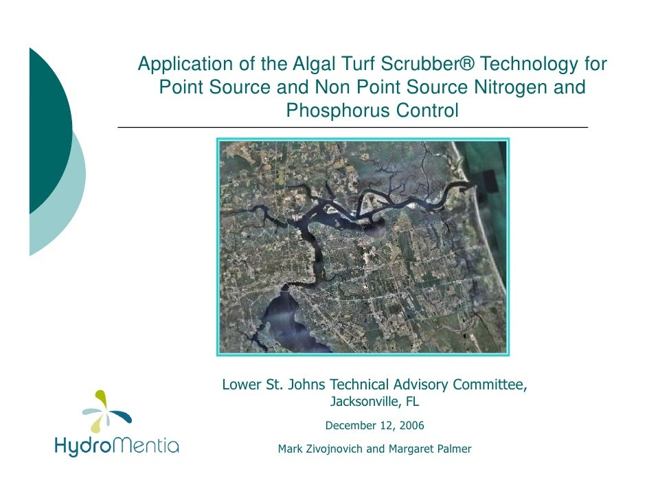 Application of the Algal Turf Scrubber® Technology for   Point Source and Non Point Source Nitrogen and                   ...