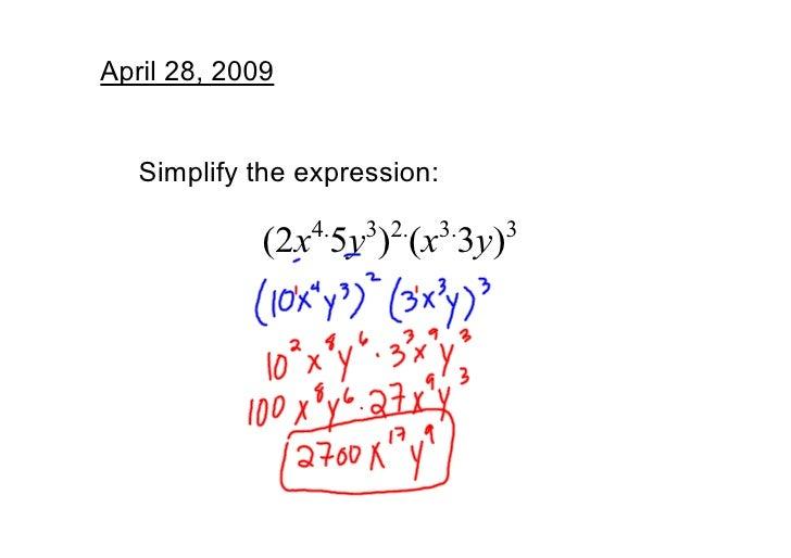 April28,2009      Simplifytheexpression:                  4.   3 2.   3.   3              (2x 5y ) (x 3y)