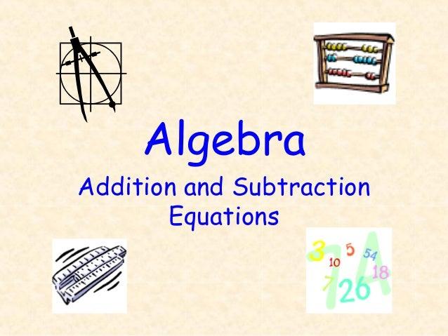 AlgebraAddition and SubtractionEquations