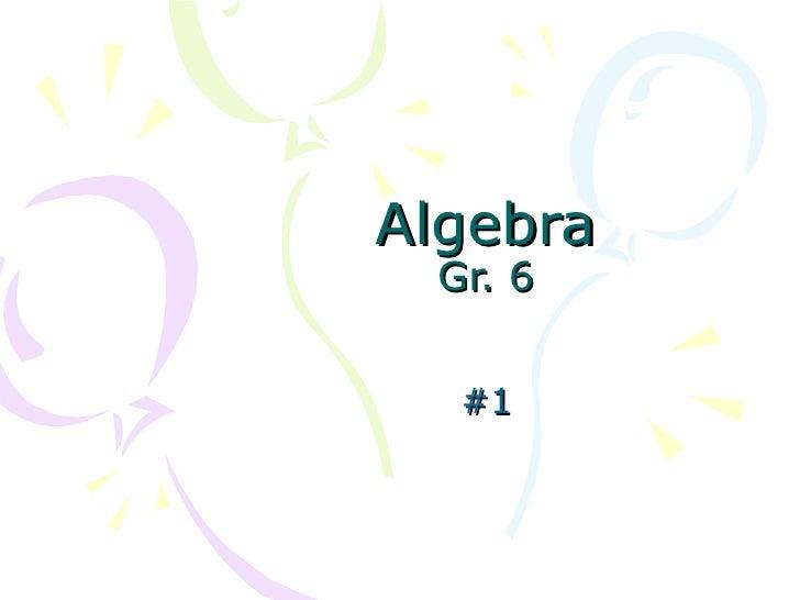 Algebra Gr. 6 #1
