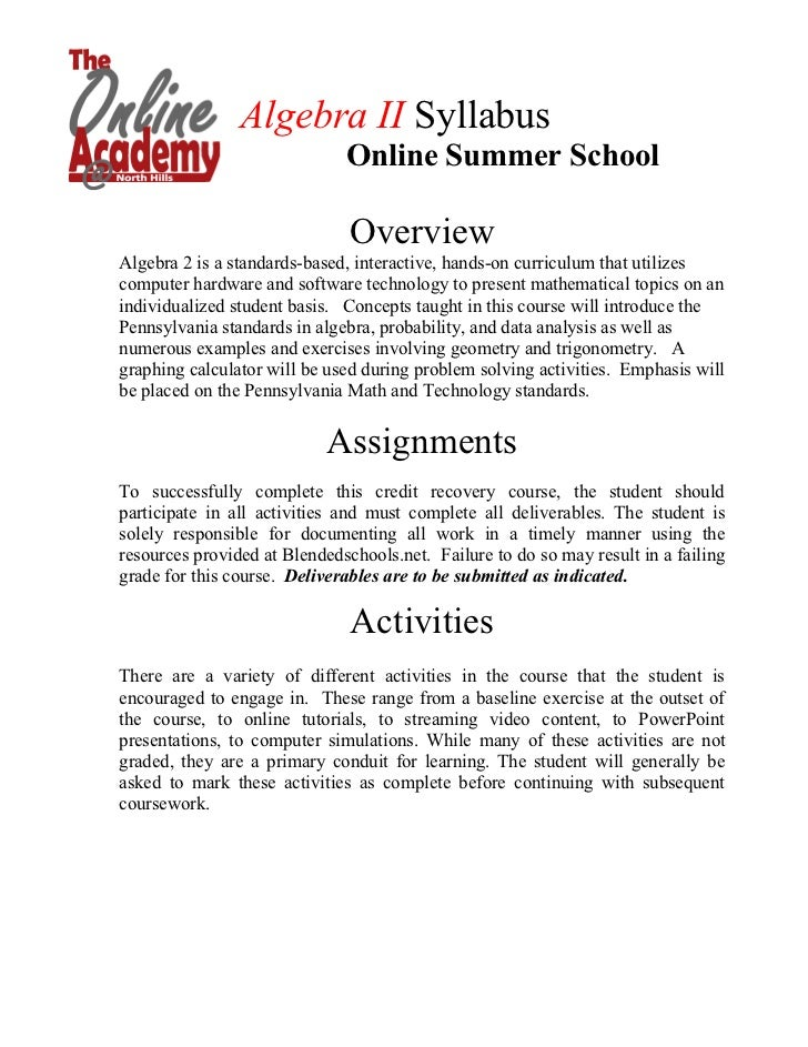 Algebra II Syllabus                              Online Summer School                               OverviewAlgebra 2 is a...