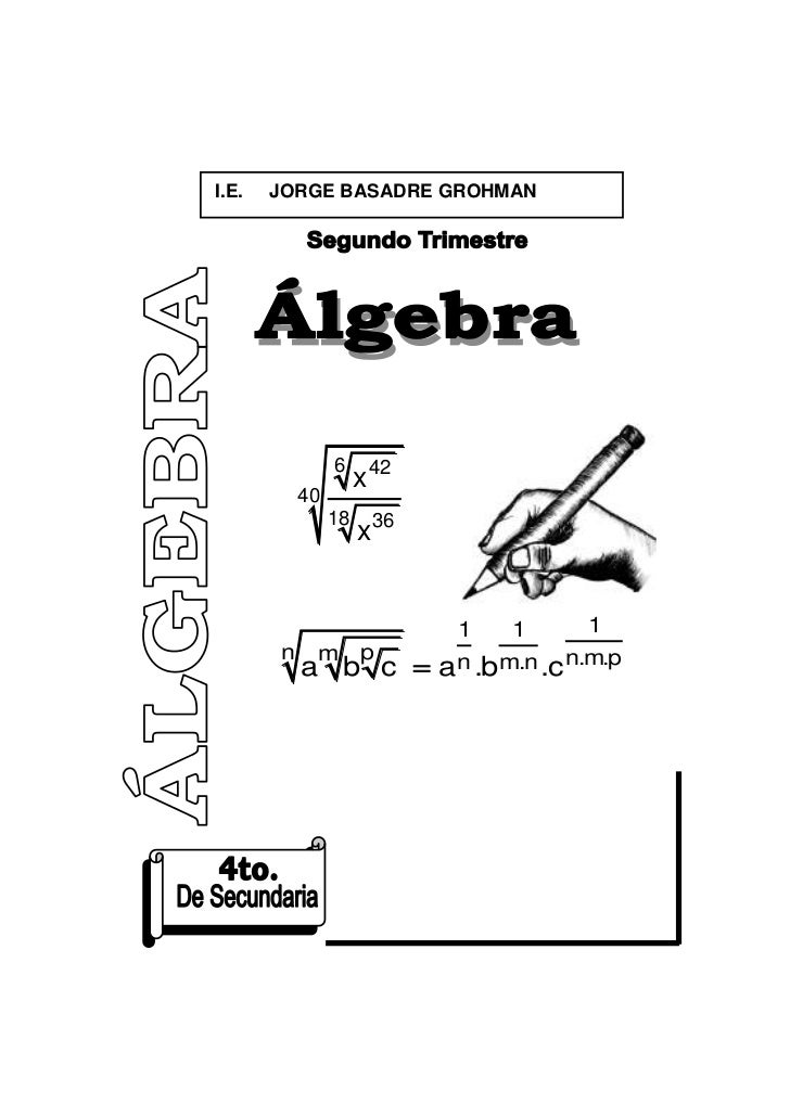 Algebra 4to ecuaciones e inecuaciones de 2 grado for Ecuaciones de cuarto grado