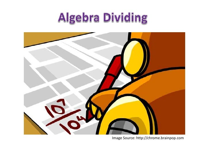 Algebra Dividing and Exponents