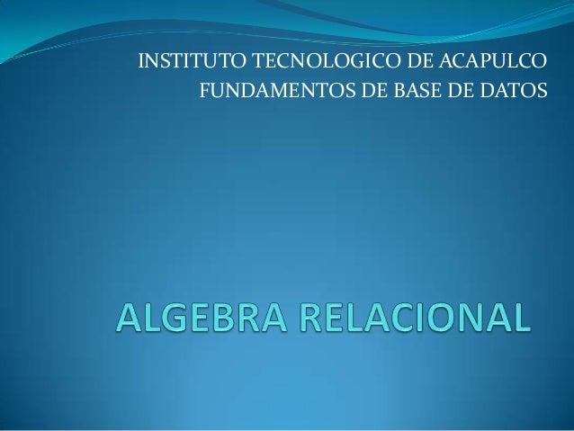 Algebra relacional fundamentos de base de datos