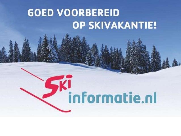 Goed voorbereid op wintersportvakantie!! Wintersportspecialisten aan het woord: Sportfysiotherapeuten Wintersport materiaa...