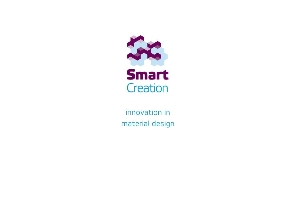 Smart Creation - innovation in material design