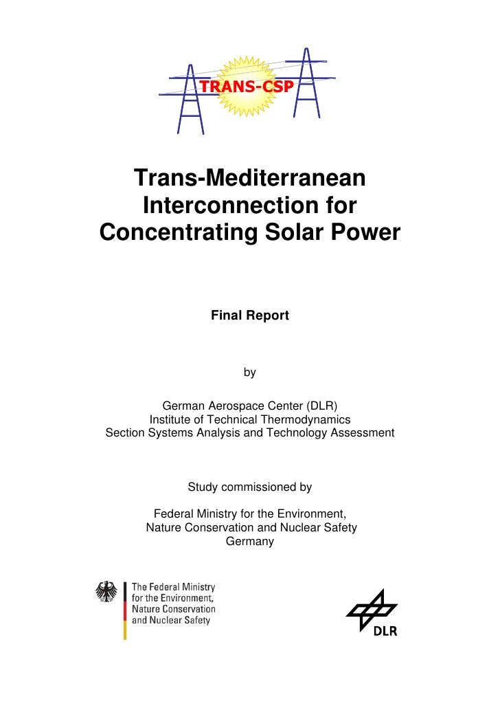 TRANS-CSP       Trans-Mediterranean    Interconnection for Concentrating Solar Power                     Final Report     ...