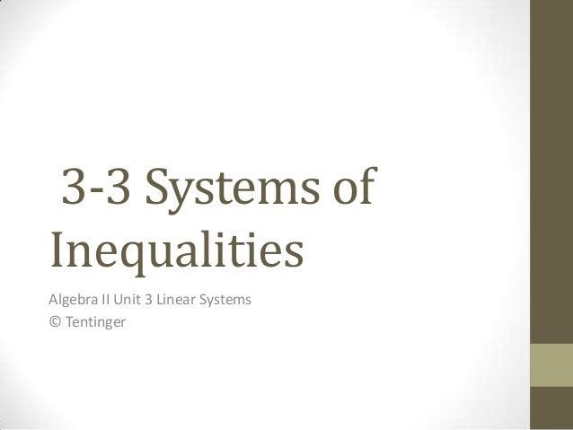 Alg II 3-3 Systems of Inequalities
