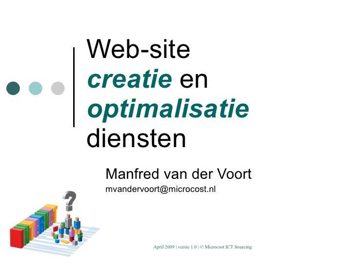 Web-site creatie  en  optimalisatie  diensten Manfred van der Voort [email_address]