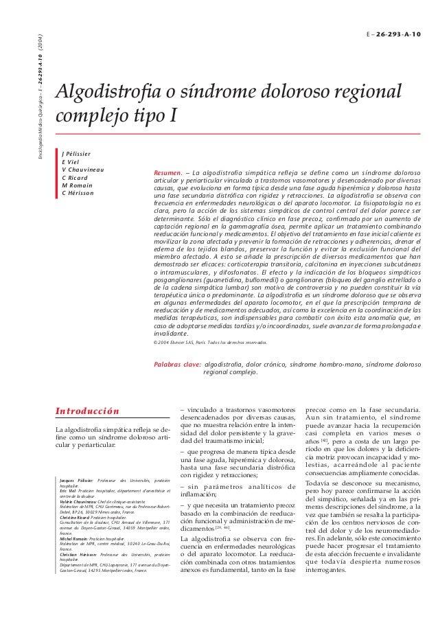 Enciclopedia Médico-Quirurgica – E – 26-293-A-10 (2004) ´  E – 26-293-A-10  Algodistrofia o síndrome doloroso regional comp...