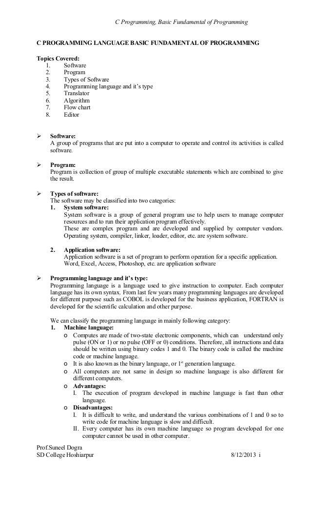 C Programming, Basic Fundamental of Programming C PROGRAMMING LANGUAGE BASIC FUNDAMENTAL OF PROGRAMMING Topics Covered: 1....