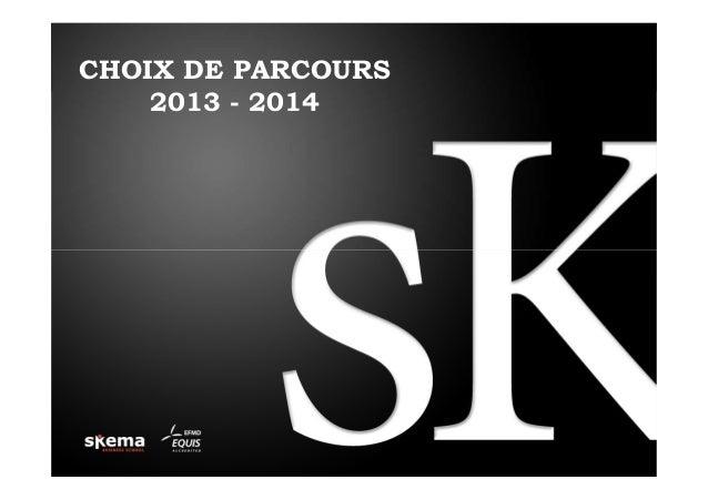 CHOIX DE PARCOURS 2013 - 2014