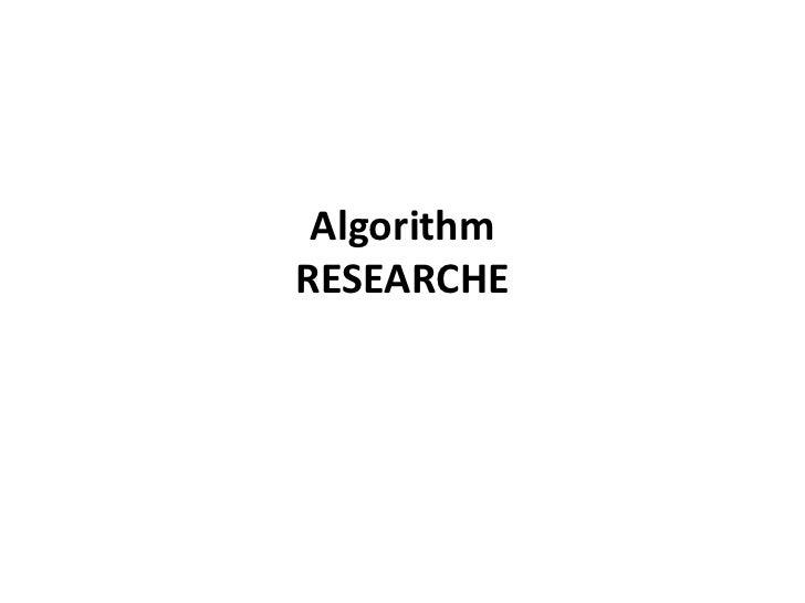 AlgorithmRESEARCHE<br />