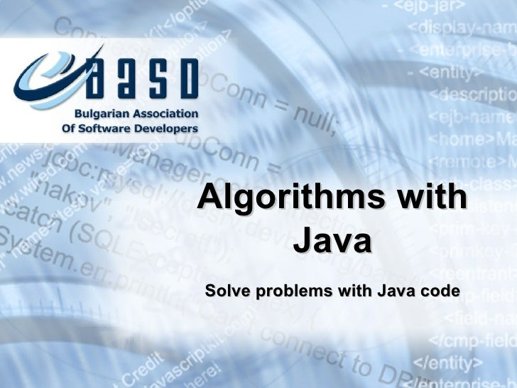 Solve problems with Java code Algorithms with Java