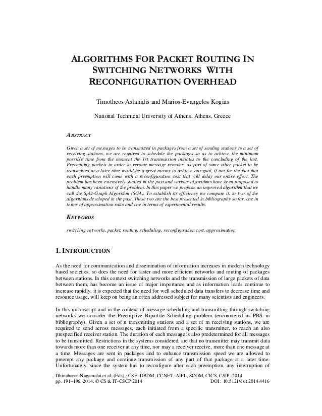 ALGORITHMS FOR PACKET ROUTING IN SWITCHING NETWORKS WITH RECONFIGURATION OVERHEAD