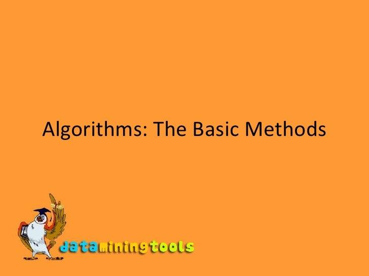 WEKA:Algorithms The Basic Methods