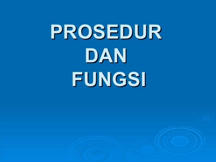 Algoritma - prosedur dan fungsi