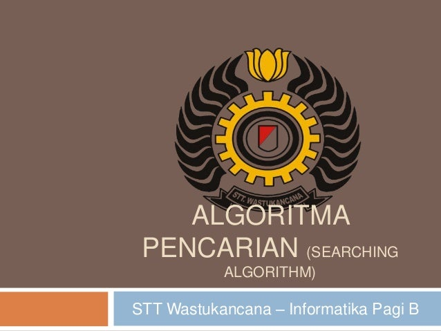 Algoritma pencarian (searching algorithm)