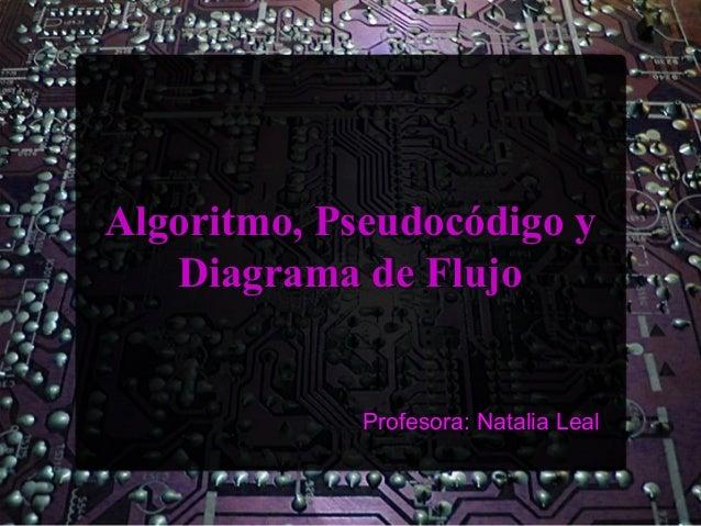 Algoritmo, pseudoc ¦ódigo y diagrama de flujo