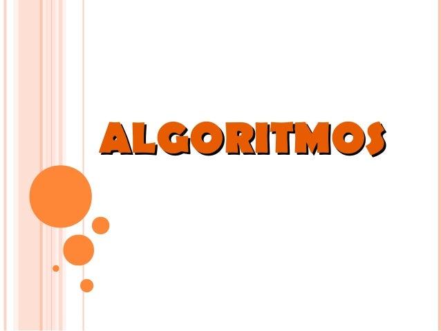 ALGORITMOSALGORITMOS
