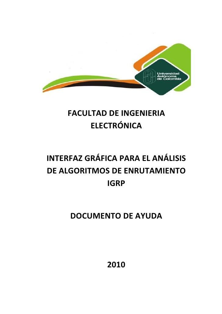 FACULTAD DE INGENIERIA          ELECTRÓNICA   INTERFAZ GRÁFICA PARA EL ANÁLISIS DE ALGORITMOS DE ENRUTAMIENTO             ...