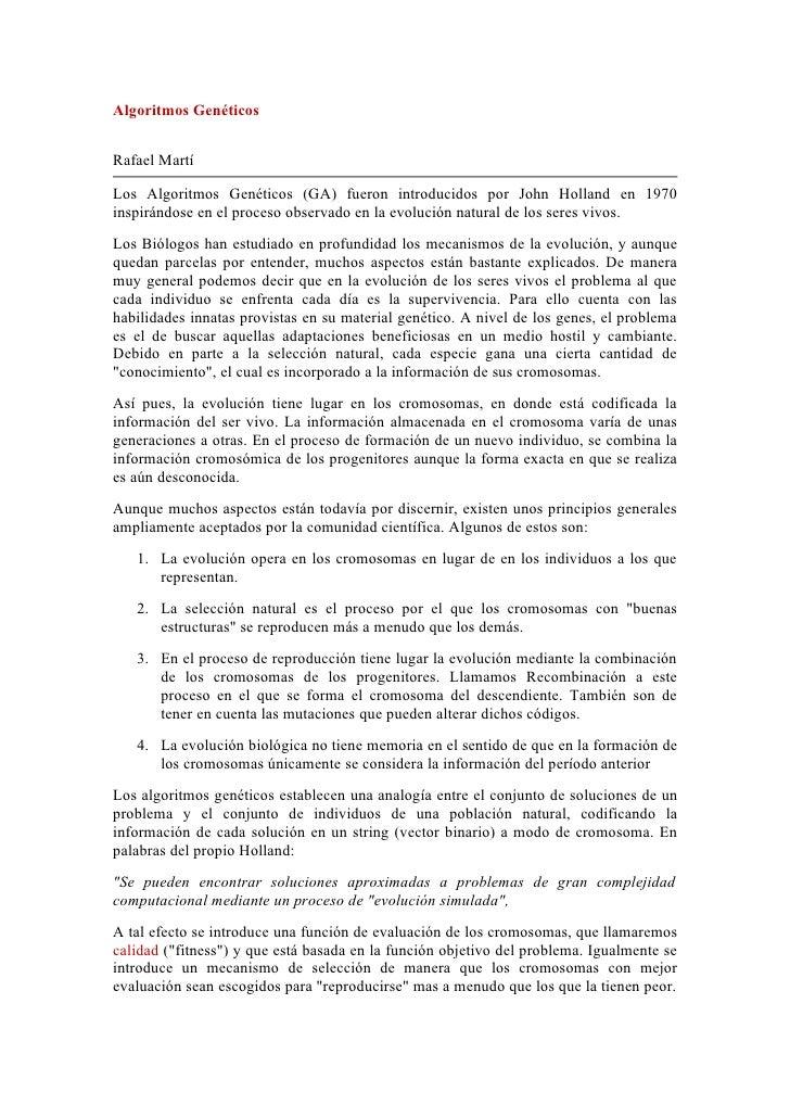 Algoritmos Genéticos   Rafael Martí  Los Algoritmos Genéticos (GA) fueron introducidos por John Holland en 1970 inspirándo...