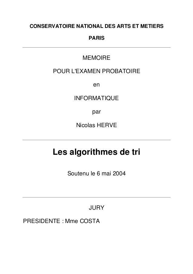 CONSERVATOIRE NATIONAL DES ARTS ET METIERS PARIS MEMOIRE POUR L'EXAMEN PROBATOIRE en INFORMATIQUE par Nicolas HERVE Les al...