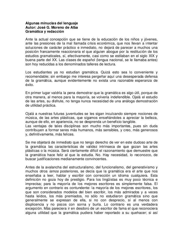 Algunas minucias del lenguajeAutor: José G. Moreno de AlbaGramática y redacciónAnte la actual concepción que se tiene de l...