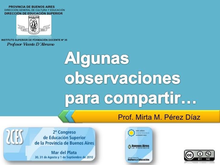 PowerTemplate ThemeGallery Prof. Mirta M. Pérez Díaz PROVINCIA DE BUENOS AIRES DIRECCIÓN GENERAL DE CULTURA Y EDUCACIÓN DI...