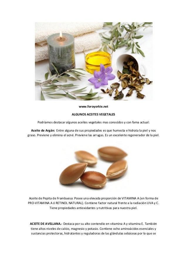 www.foroyorkie.net                                ALGUNOS ACEITES VEGETALES       Podríamos destacar algunos aceites veget...